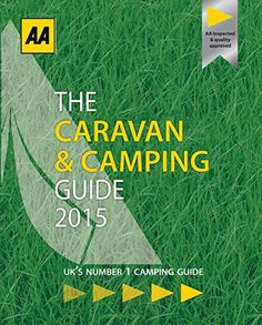 AA Caravan & Camping Britain 2015: Amazon.co.uk: AA Publishing: 9780749576721: Books