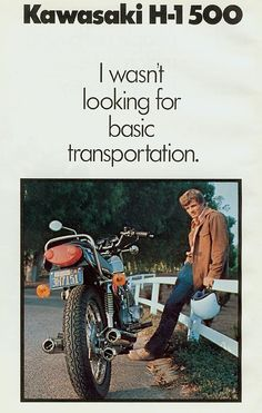 ...and now I'm stuck here in nomansland... Vintage Kawasaki H1 500 Motorcycle Ad.
