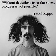Enjoy the best Frank Zappa quotes. Best Quotes by Frank Zappa, American Musician. One of my favorite philosophical tenets is that people will agree with you only if they already agree with you. You do not change people's minds. Jerry Schatzberg, Rock And Roll, Bien Dit, Hippie Man, We Will Rock You, Genderqueer, Happy Mothers Day, So Little Time, Make Me Smile