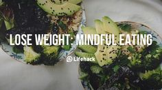 Getting Started: Mindful Eating to Lose Weight