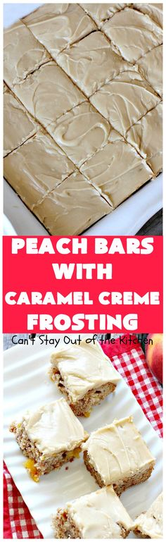 Peach Bars with Caramel Cream Frosting