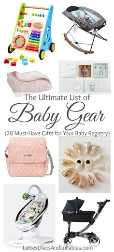 New Mommy Series: The Ultimate List of Baby Gear 2017