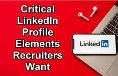 Catch Recruiter Attention: 5 Critical LinkedIn Profile Elements Recruiters Want Linkedin Search, Linkedin Job, Software Projects, Job Search Tips, Job Title, Job Description, Profile, Career Advice, Social Media