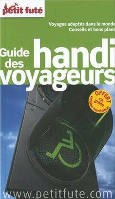 Guide des handi voyageurs: Amazon.fr: Petit Futé: Livres
