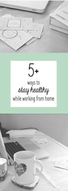 Fit Chick's - 5+ Ways To Stay Healthy While Working From Home!
