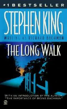 The Long Walk, Stephen King/ Richard Bachman and my personal favorite of any of his works.