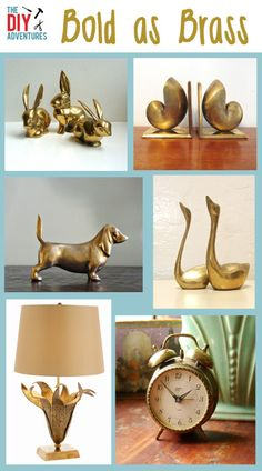 DIY Decor: Bold as Brass  buy thift store trinkets and spray paint them