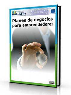 Planes de negocios para emprendedores - Ebook - PDF    http://www.librearchivo.tk/2016/08/planes-de-negocios-para-emprendedores-pdf.html