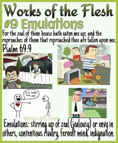 9 of 17 WORKS OF THE FLESH (Galatians Emulations Emulations is described as stirring up of jealousy or envy in others, wanting… Bible Teachings, Bible Scriptures, Bible Quotes, Learning A Second Language, Learn Hebrew, Bible Knowledge, Bible Truth, Lord And Savior, In The Flesh