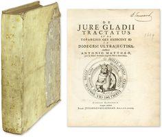De Jure Gladii Tractatus et de Toparchis qui Exercent id in Dioecesi. | Antonius Matthaeus, III