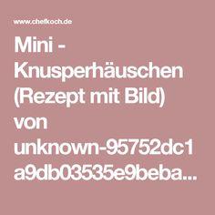 Mini - Knusperhäuschen (Rezept mit Bild) von unknown-95752dc1a9db03535e9bebad | Chefkoch.de