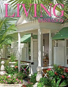 sweet Bajan cottage, cover of Barbados' lifestyle publication Beach Cottage Style, Coastal Cottage, Coastal Homes, Coastal Style, Coastal Living, Coastal Decor, Beach House, Modern Coastal, Coastal Farmhouse