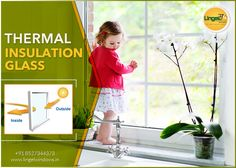 Manufacturer & Supplier of Thermal Insulation Glass, Contact Us Today- 8527344373 To Replace Single Glazed Window Glass with Thermally Insulated Windows