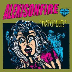 Alexisonfire / Watch Out!