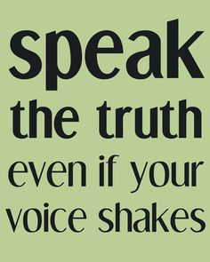 Be Truthful.