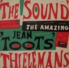 The Sound • The Amazing Jean 'Toots' Thielemans by Dick Elffers #LP #covers