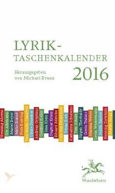 Kal. Lyrik-Taschenkalender 2016 Lyrik-Taschenkalender 2016 9783884235003 - Kohlibri. Bücher und Medien - in Deutschland portofrei!