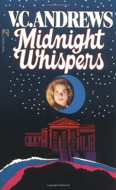 Cutler V: Midnight Whispers by Virginia Andrews (1992) | As black storms of evil gather around her, Christie must struggle to break the cruel bonds of the past ... to defy the curse that has haunted Cutler's Cove for generations ...