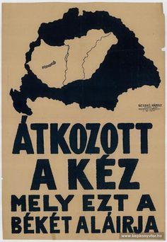 Átkozott a kéz, mely ezt a békét aláírja, 1920 Hungary, Budapest, History, Dive Bar, World War I, Historia, History Books, History Activities