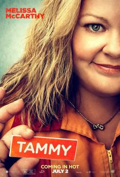 Tammy- SOOOOO funny! You gotta see it. Melissa McCarthy is hilarious!!!!