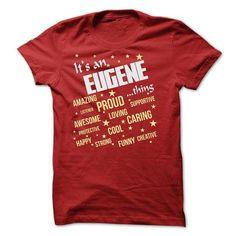 EUGENE THING T SHIRT - #gift for her #gift for men. MORE INFO => https://www.sunfrog.com/Names/EUGENE-THING-T-SHIRT.html?68278
