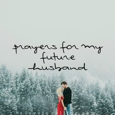 "Join us for ""Prayers for My Future Husband Part 2!"" This is a 14 day prayer journey lifting up your future beloved in intentional, personal faithful prayer... Click here to join the Facebook event:  https://www.facebook.com/events/782083611903226/ and click here to read more about it: http://alovelycalling.com/prayers-for-future-husband-2/"
