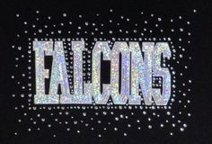 A personal favorite from my Etsy shop https://www.etsy.com/listing/162597025/falcons-team-name-rhinestone-and-foil