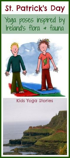 St. Patrick's Day Yoga - yoga poses for kids inspired by Ireland's flora and fauna by Kids Yoga Stories #kidsyoga #LetsMove