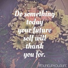 #sundayquote #goodvibesonly   For more inspiration & motivation follow @duneupyourlife