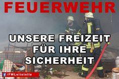 """""""Feuerwehr: Unsere Freizeit für ihre Sicherheit""""  #FFW #FW #Feuerwehr #Freiwillige #ehrenamt #FWLeitstelle #feuerwehrleute #feuerwehrmann #feuerwehrfrau"""