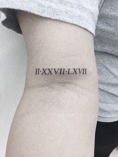 Roman numerals on bicep tattoo Roman Numeral Tattoo Arm, Roman Numeral Font, Roman Numbers Tattoo, Forarm Tattoos For Women, Bicep Tattoo Women, Tattoo You, Tattoo Quotes, Number Tattoos, Date Tattoos