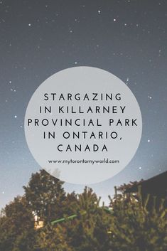 The Perfect Itinerary for Stargazing in Ontario Parks' First Dark Sky Preserve at Killarney Provincial Park Observatory plus tons of pictures to inspire your visit! Ontario Camping, Ontario Travel, Toronto Travel, New York Travel, Canada Summer, Ontario Parks, Alaska, Travel Oklahoma, Best Places To Travel