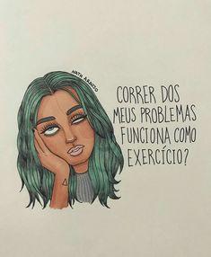 #nanaths #instagram #desenho #mulher #mulheres #garota #meninas #tumblr #frases #bomdia #boatarde #boanoite #quotes #girl #girls #makeup #maquiagem #draw #love #amor #humor #felicidadade