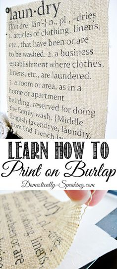 Burlap Laundry Sign…How to! - Domestically Speaking Learn How to Print on Burlap Great tutorial to teach you how to make this fun craft with endless possibilities If you absolutely love arts and crafts you actually will appreciate this cool site! Burlap Projects, Burlap Crafts, Diy Projects To Try, Decor Crafts, Crafts To Make, Fabric Crafts, Fun Crafts, Sewing Crafts, Craft Projects