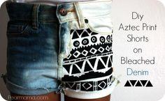 DIY jeans refashion: DIY Aztec-print shorts on bleached denim