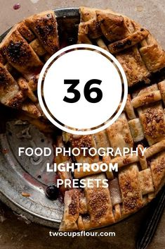 Food Photography Presets for use in Adobe Lightroom . One Click photo editing for food photographers. Types Of Flour, Pretty Lights, Lightroom Presets, I Foods, Food Styling, A Table, Food Photography, Make It Yourself, Baking
