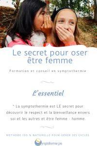 Le secret pour oser être femme - Symptothermie.pro Futur Parents, Libido, Family Planning, Pregnancy Announcements, First Baby
