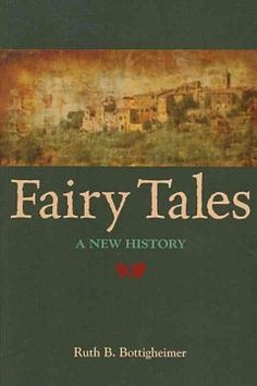 Fairy tales : a new history - Northern Essex Community College Community College, Fairy Tales, History, Fairytale, Fairytail, Historia, History Activities
