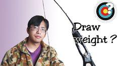 Archery - Choosing Draw Weight