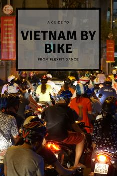 A Postcard from Vietnam Part 2: The Motorcycle Diaries