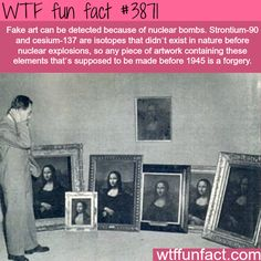 How to detect fake art - WTF fun facts<----Learned that by watching White Collar on Netflix, lol.