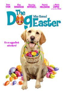 The Dog Who Saved Easter (2014) Poster