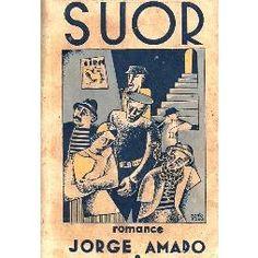 JORGE AMADO - SUOR