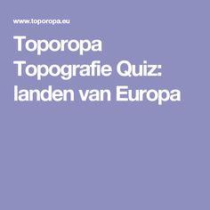 Toporopa Topografie Quiz: landen van Europa