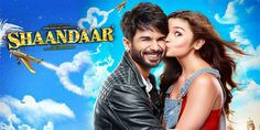Shaandaar 2015 is a bollywood romantic Comedy starring Shahid Kapoor and Alia Bhatt in the leading roles.