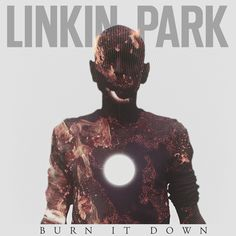 Linkin Park - Burn It Down    Pana sa ajunga in Romania pentru turneul http://bloggie.drgss.com/linkin-park-burn-it-down