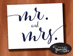 8x10 Navy Ink Printable Mr. and Mrs. Sign by VeronicaFoleyDesign