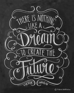 Chalkboard Art - Motivational Print - Victor Hugo Quote - There is Nothing Like a Dream - Inspirational Quote