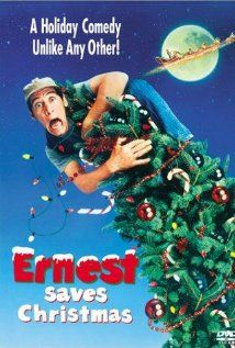 Ernest Saves Christmas :) brings me back to when I was a kid, my dad and i used to always watch this movie :)