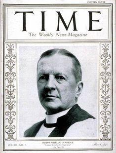 TIME Cover - Vol. 3 Nº 2: Bishop Lawrence   Jan. 14, 1924               http://en.wikipedia.org/wiki/William_Lawrence_(bishop)